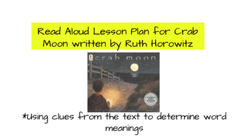 """Using context clues to determine word meaning with the text """"Crab Moon"""""""