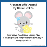 Read Aloud Lesson Plan:Weekend with Wendell