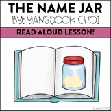 Read Aloud Lesson: The Name Jar