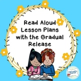 Read Aloud Lessons with the Gradual Release BUNDLE