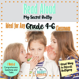 Read Aloud: MY SECRET BULLY: Lessons and Comprehension Questions