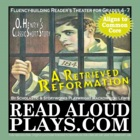 """Reader's Theater: O.Henry's """"A Retrieved Reformation"""" Clas"""