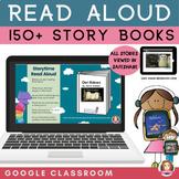Read Aloud Stories 150  | Google Slides | Picture Book Rea
