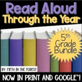 Read Aloud Through the Year 5th Grade BUNDLE for Distance