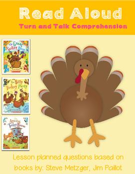 Read Aloud Turn and Talk Comprehension - Thanksgiving - Turkeys- Steve Metzger