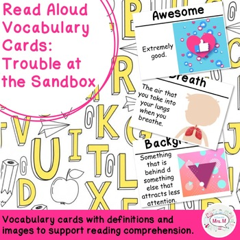 Read Aloud Vocabulary Cards: Trouble at the Sandbox