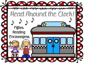 Read Around the Clock Diner (Fifties) Theme -Reading Logs,
