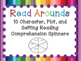 Read Arounds: Reading Comprehension Spinners for Setting, Characters, and Plot