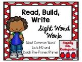 Read, Build, Write - Sight Word Work