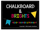 Read Chalkboard & Brights pennant and banner