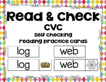 Read & Check: CVC. Self Checking Reading Practice