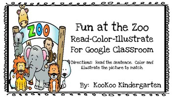 Read, Color, Illustrate Fun at the Zoo for Google Classroom