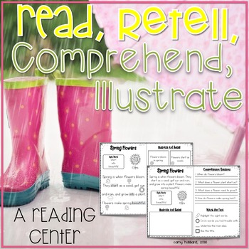 Read, Comprehend, Retell, and Illustrate~ Spring Reading Passages