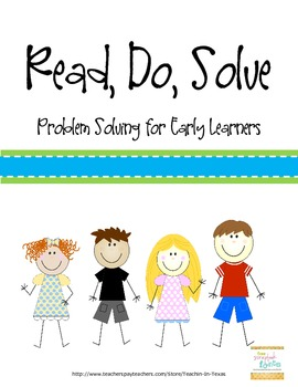 Read, Do, Solve: Problem Solving for Early Learners