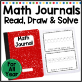 Math Journal Prompts for Kindergarten: Read, Draw and Solve for All Year