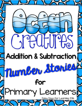 Read, Draw, Solve! {Ocean} Number Stories for Primary Learners