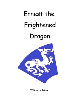 Read & Draw storybook for young readers (Earnest the Frightened Dragon)