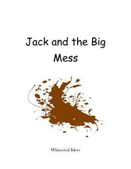 Read & Draw storybook for young readers (Jack and the Big Mess)