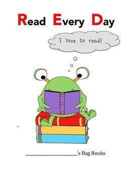 Read Every Day:  Poster for Bag Books or Reading Log