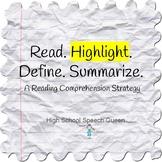 Read. Highlight. Define. Summarize.