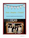 Read...Imagine...Create!  A Literature-based Classroom Decoration Set