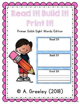 Read It! Build It! Print It! - Primer Dolch Sight Words