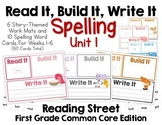 Read It, Build It, Write It Reading Street Common Core Spelling Words for Unit 1