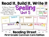 Read It, Build It, Write It Reading Street Common Core Spelling Words for Unit 5