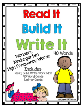 Read It, Build It, Write It Wonders High Frequency Word Activity Set Kindergaten
