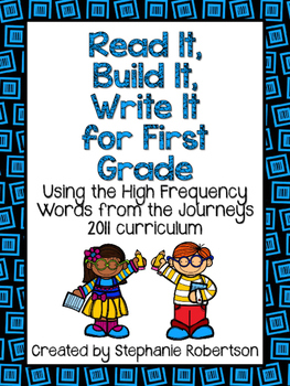 Read It, Build It, Write It for First Grade Using Journeys 2011 Words to Know