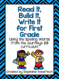 Read It, Build It, Write It for First Grade Using Journeys 2011 Spelling Words
