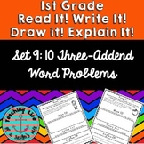 Read It! Draw It! Solve It! Explain It! - 10 Three Addend Word Problems - Set 9