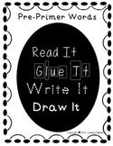 Read It, Glue It, Write It, Draw It Pre-Primer Sight Words