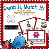 Read It, Match It Beginning Digraphs BOOM CARDS