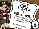 Read It, Measure it, or Walk the Plank!: Measurement and Literacy
