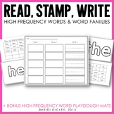 Read, Stamp, Write: High Frequency Words & Word Families