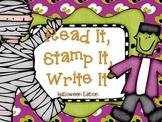 Read It, Stamp It, Write It (Halloween Edition)
