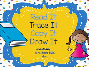 Read It! Trace It! Copy It! Draw It!