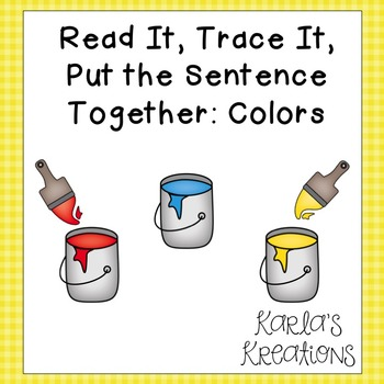 Read It, Trace It, Put the Sentence Together: Colors
