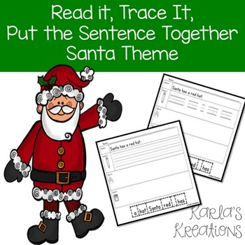 Read It, Trace It, Put the Sentence Together: Santa theme