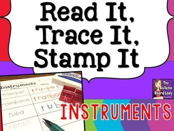 Read It, Trace It, Stamp It - Instruments