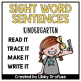 Read It, Trace It, Write It, Make It - Sight Word Sentence Practice