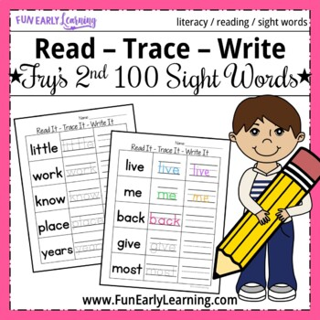 Read It - Trace It - Write it - Fry's Second 100 Sight Words Activity