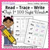 Read It - Trace It - Write it - Fry's First 100 Sight Words Activity
