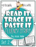 Read It, Trace It, and Paste It Fluency Strips Set 2