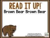 Read It Up! Brown Bear Brown Bear
