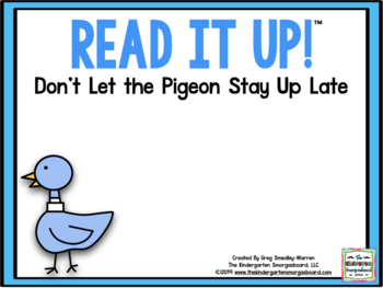 Read It Up! Don't Let The Pigeon Stay Up Late