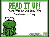 Read It Up! There Was an Old Lady Who Swallowed a Frog