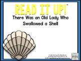 Read It Up! There Was an Old Lady Who Swallowed a Shell