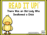 Read It Up! There Was an Old Lady Who Swallowed a Chick